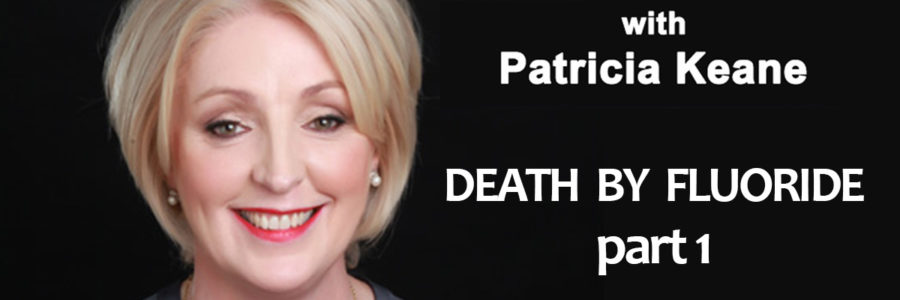 Death by Fluoride: Part 1
